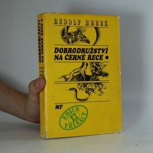 náhled knihy - Dobrodružství na Černé řece