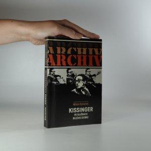 náhled knihy - Kissinger ve službách Bílého domu