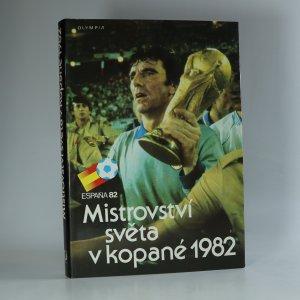 náhled knihy - Mistrovství světa v kopané 1982 (España 82)