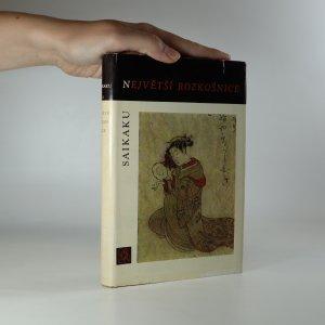 náhled knihy - Největší rozkošnice