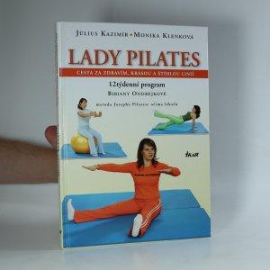 náhled knihy - Lady pilates : cesta za zdravím, krásou a štíhlou linií