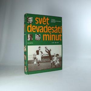 náhled knihy - Svět devadesáti minut. Z dějin československé kopané 1. díl 1901 - 1945