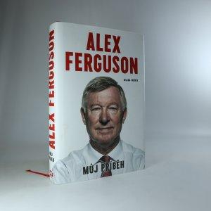 náhled knihy - Alex Ferguson: Můj příběh