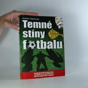 náhled knihy - Temné stíny fotbalu. Dějiny korupce