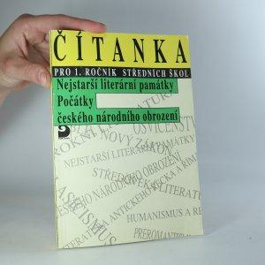náhled knihy - Čítanka pro 1. ročník středních škol. (Nejstarší literární památky, počátky českého národního obrození)