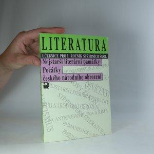 náhled knihy - Literatura - učebnice pro 1. ročník středních škol. (Nejstarší literární památky, počátky českého národního obrození)