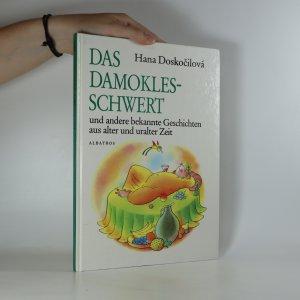 náhled knihy - Das Damoklesschwert und andere bekannte Geschichten aus alter und uralter Zeit