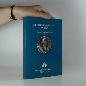 náhled knihy - Historica Olomucensia 55-2018. Sborník prací historických XLV