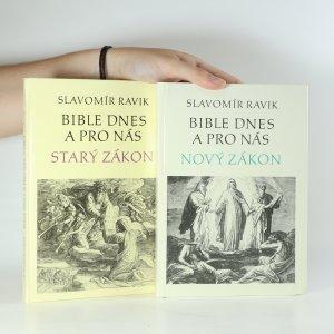 náhled knihy - Bible dnes a pro nás. Starý zákon. Nový zákon