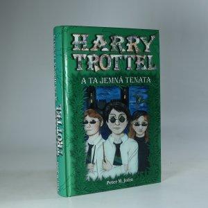 náhled knihy - Harry Trottel a ta jemná tenata