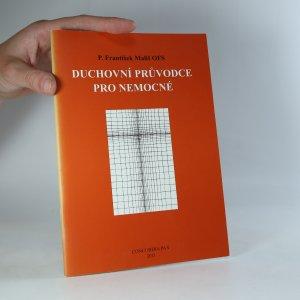 náhled knihy - Duchovní průvodce pro nemocné
