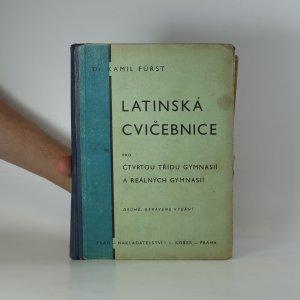 náhled knihy - Latinská cvičebnice pro čtvrtou třídu gymnasií a reálných gymnasií