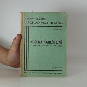 náhled knihy - Noc na Karlštejně : Veselohra o 3 jednáních