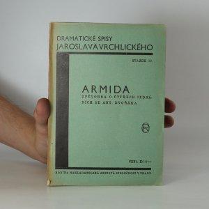 náhled knihy - Armida : Zpěvohra o čtyřech jednáních od Ant. Dvořáka