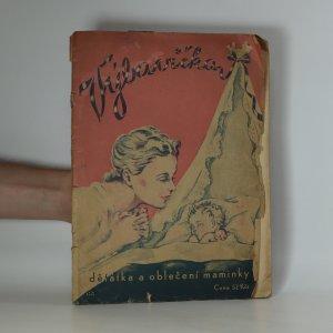 náhled knihy - Výbavička děťátka a oblečení maminky