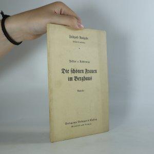 náhled knihy - Die schönen Frauen im Berghaus