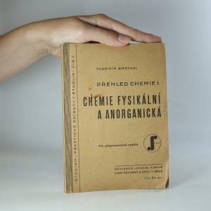 náhled knihy - Přehled chemie I.-II. (Chemie fysikální a anorganická, Chemie organická)