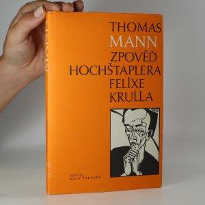 náhled knihy - Zpověď hochštaplera Felixe Krulla