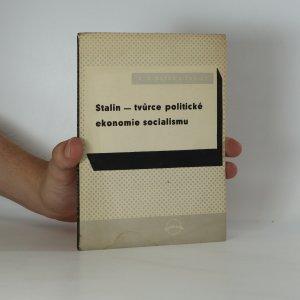 náhled knihy - Stalin - tvůrce politické ekonomie socialismu