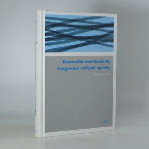 náhled knihy - Kontrolní mechanismy fungování veřejné správy