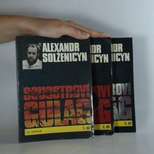 náhled knihy - Souostroví Gulag 1.-3. díl (komplet, upozorňujeme na flíčky v knize viz foto)