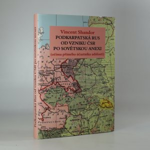 náhled knihy - Podkarpatská Rus od vzniku ČSR po sovětskou anexi