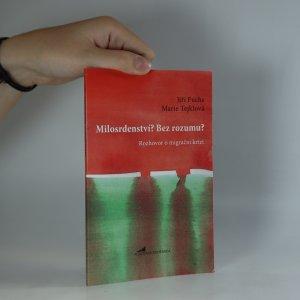 náhled knihy - Milosrdenství? Bez rozumu? Rozhovor o migrační krizi