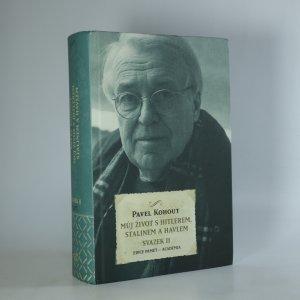 náhled knihy - Můj život s Hitlerem, Stalinem a Havlem. Svazek II.
