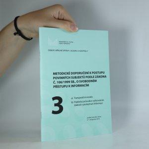 náhled knihy - Metodická doporučení k postupu povinných subjektů podle zákona č. 106/1999 Sb., o svobodném přístupu k informacím