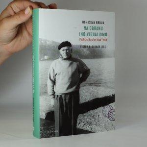 náhled knihy - Na obranu individualismu. Publicistika z let 1930-1960