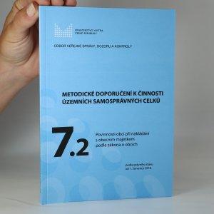 náhled knihy - Metodické doporučení k činnosti územních samosprávných celků. 7.2. Povinnosti obcí při nakládání s obecním majetkem podle zákona o obcích
