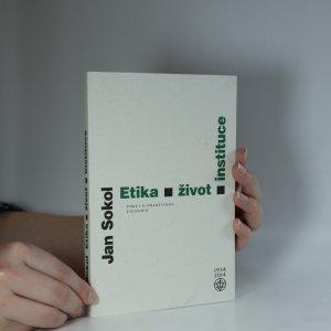 náhled knihy - Etika, život, instituce. Pokus o praktickou filosofii