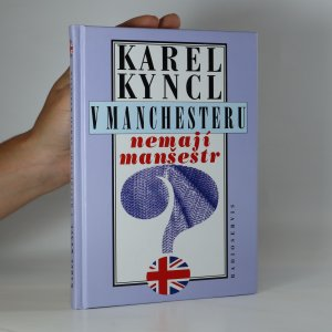 náhled knihy - V Manchesteru nemají manšestr. A jiné reportáže, fejetony a poznámky z Británie