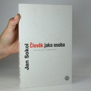 náhled knihy - Člověk jako osoba. Filosofická antropologie
