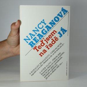 antikvární kniha Nancy Reaganová. Teď jsem na řadě já, 1992
