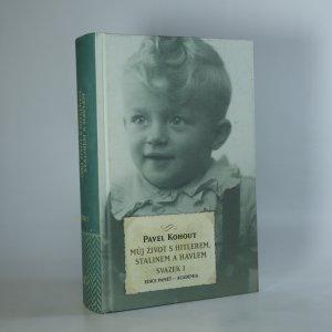 náhled knihy - Můj život s Hitlerem, Stalinem a Havlem. Svazek I.