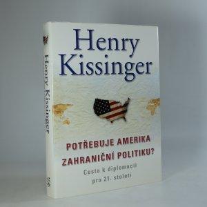 náhled knihy - Potřebuje Amerika zahraniční politiku?