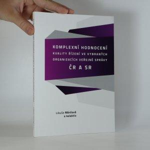 náhled knihy - Komplexní hodnocení kvality řízení ve vybraných organizacích veřejné správy ČR a SR