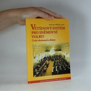 náhled knihy - Většinový systém pro sněmovní volby? České zkušenosti a debaty