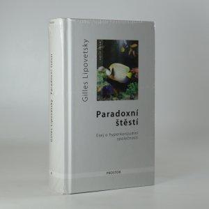 náhled knihy - Paradoxní štěstí. Esej o hyperkonzumní společnosti