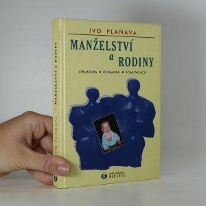 náhled knihy - Manželství a rodiny. Struktura, dynamika, komunikace