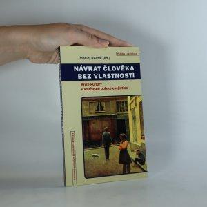 náhled knihy - Návrat člověka bez vlastností. Krize kultury v současné polské esejistice