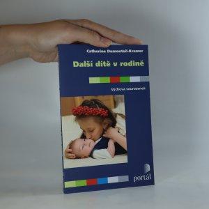 náhled knihy - Další dítě v rodině. Výchova sourozenců