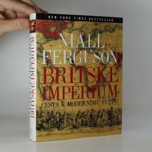 náhled knihy - Britské impérium. Cesta k modernímu světu