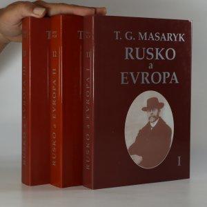 náhled knihy - Rusko a Evropa. Studie o duchovních proudech v Rusku (3 díly ve 3 svazcích)