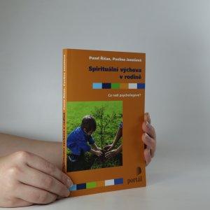 náhled knihy - Spirituální výchova v rodině : co radí psychologové?