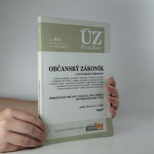 náhled knihy - Občanský zákoník a související předpisy. Podle stavu k 1.6.2011.
