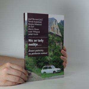 náhled knihy - Nic se tady neděje... Životní podmínky na periferním venkově
