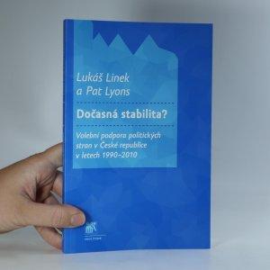 náhled knihy - Dočasná stabilita? Volební podpora politických stran v České republice v letech 1990-2010