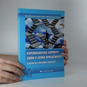 náhled knihy - Psychologické aspekty změn v české společnosti